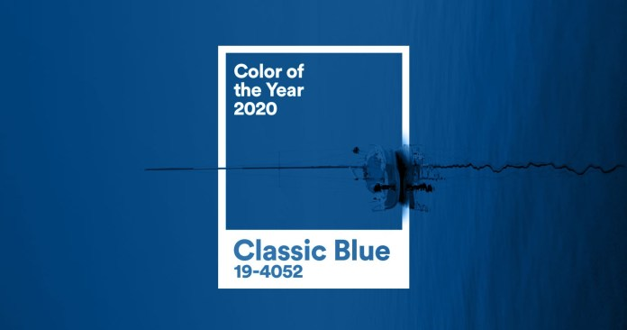 Design: Pantone Reveals Color of the Year 2020, Instilling Calm, Confidence and Connection with the PANTONE® 19-4052 Classic Blue
