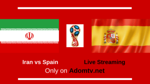 Iran vs Spain Live Streaming