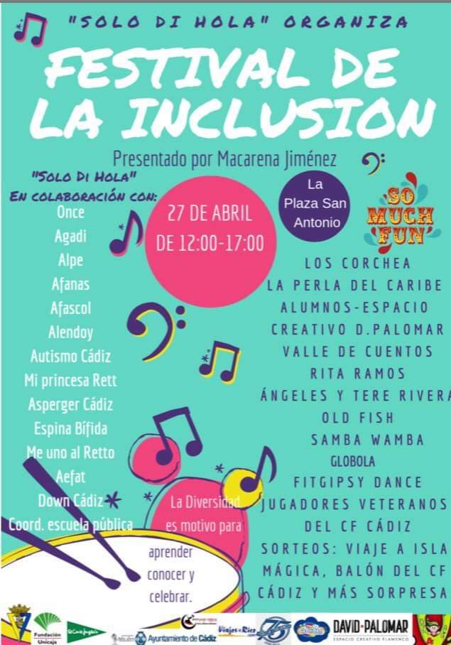Festival de la Inclusión, Solo di Hola- Just day Hi 27 Abril Cádiz adondevoyconmifamilia