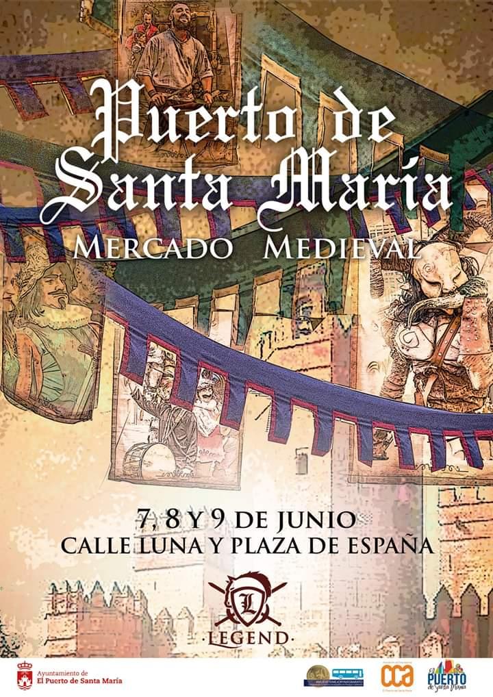 """⚔️ MERCADO MEDIAVAL 🛡️ Del 07 al 09 de Junio de 2019, """"Mercado Mediaval"""" (PUERTO DE SANTA MARÍA)"""