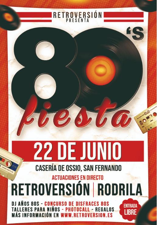 """80 RETROVERSIÓN 📀  Viernes 22 de Junio de 2019, """"80 Retroversión"""" Casería de Ossio (SAN FERNANDO) Feria de la Casería Cádiz niños Adondevoyconmifamilia"""