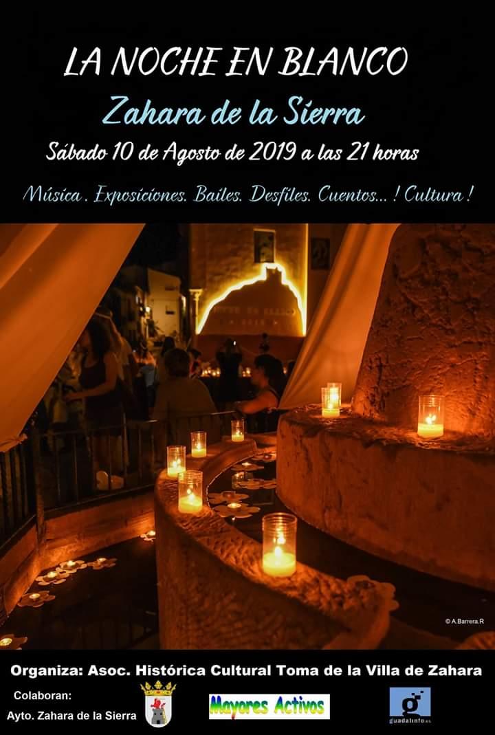V Noche en Blanco Sábado 10 de Agosto de 2019 Zahara de la Sierra