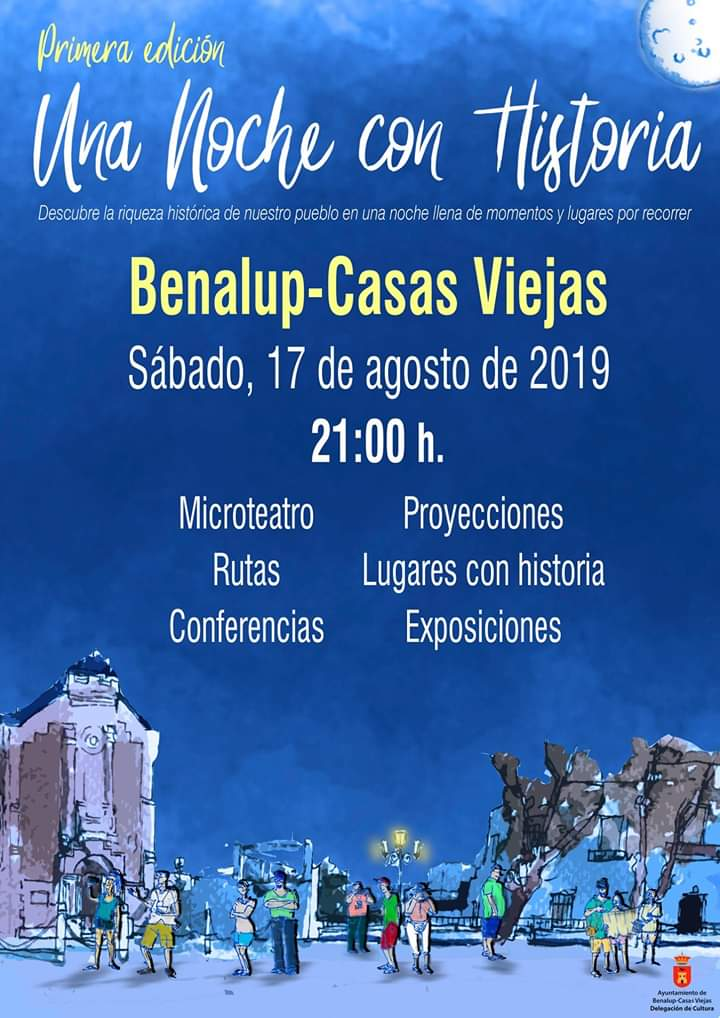 I Una Noche Con Historia Sabado 17 de Agosto de 2019 Benalup-Casas Viejas