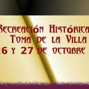 RECREACIÓN HISTÓRICA TOMA DE LA VILLA (ZAHARA DE LA SIERRA) Del 25 al 27 de Octubre de 2019.