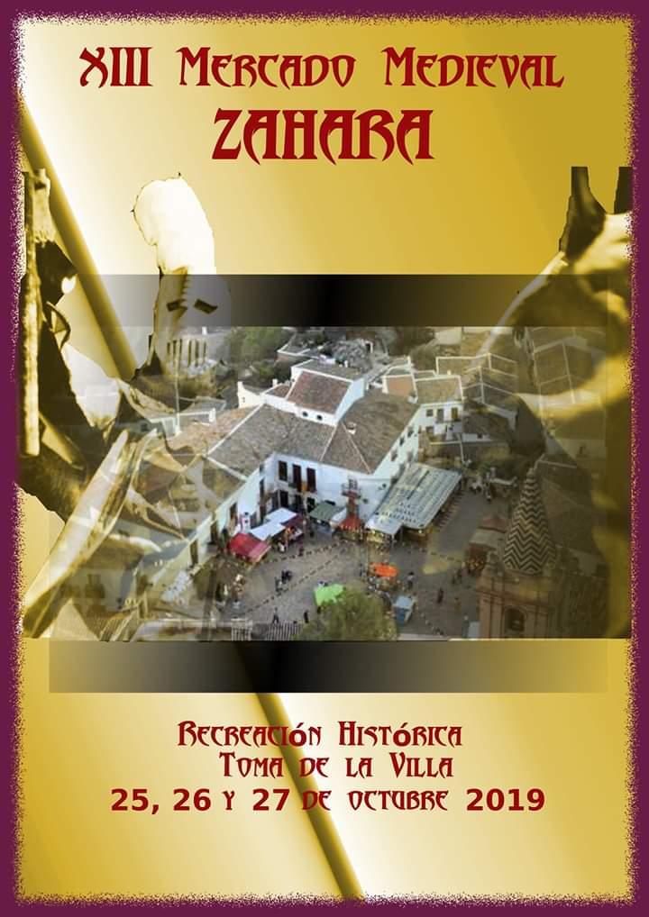 Recreacion Histórica Toma de la Villa de Zahara, Del 25 al 27 de Octubre de 2019