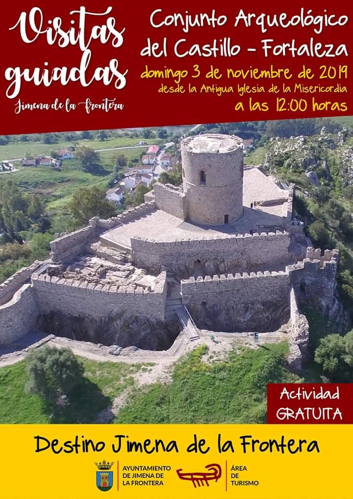 """Visita Guiada """"Conjunto Arqueológico del Castillo- Fortaleza"""" Jueves 31 de Octubre y 03 de Noviembre de 2019 (Jimena de la Frontera)"""