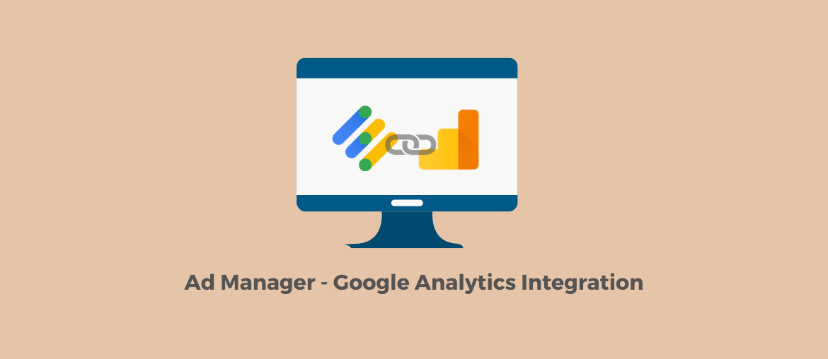 Link Google Ad Manager with Google Analytics