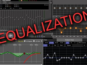 DSP 101–Proper Equalization Ensures Great Sound