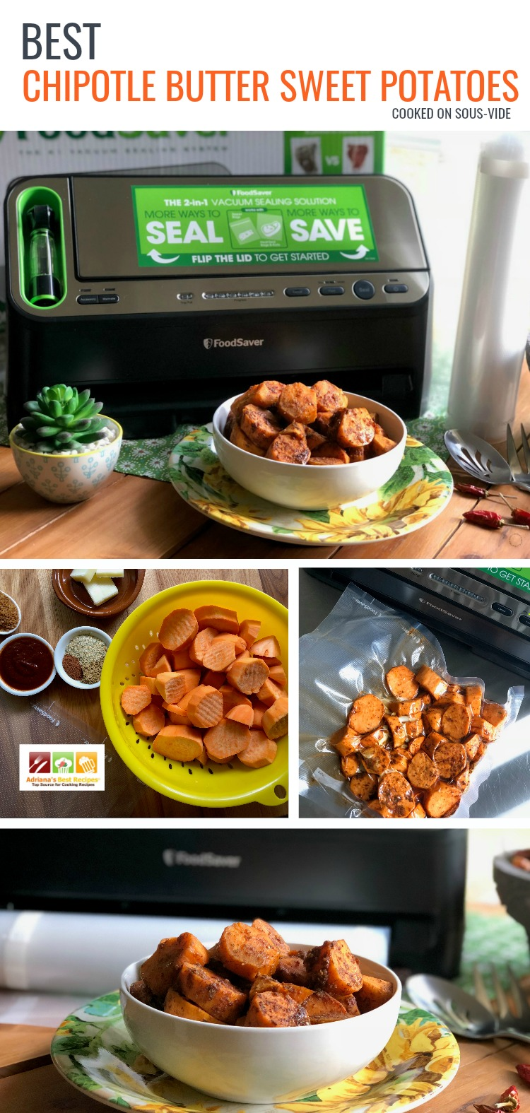 Best Chipotle Butter Sweet Potatoes cooked to perfection on Sous-Vide and seasoned with butter, turbinado sugar, chipotle sauce, cumin, cinnamon and latino seasoning mix.