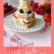This is the recipe for the Mixed Berries Mille-Feuille or Napoleon for Two.