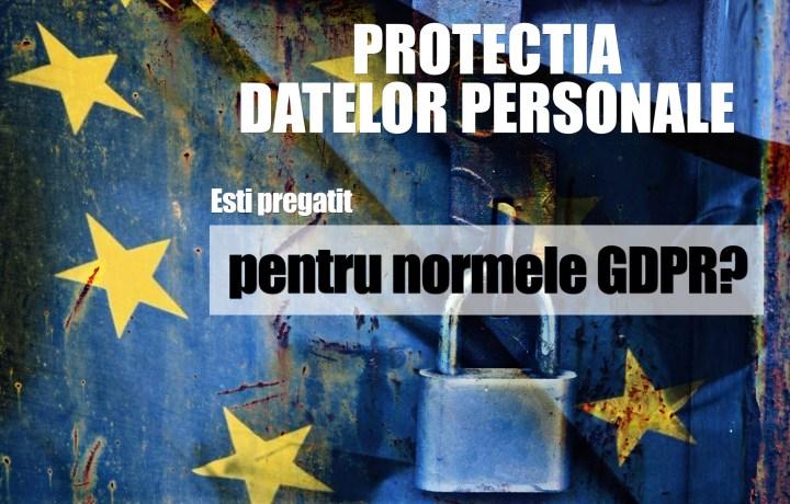 Regulamentul General privind Protectia Datelor Personale: informatii pentru toti cei care desfasoara afaceri online