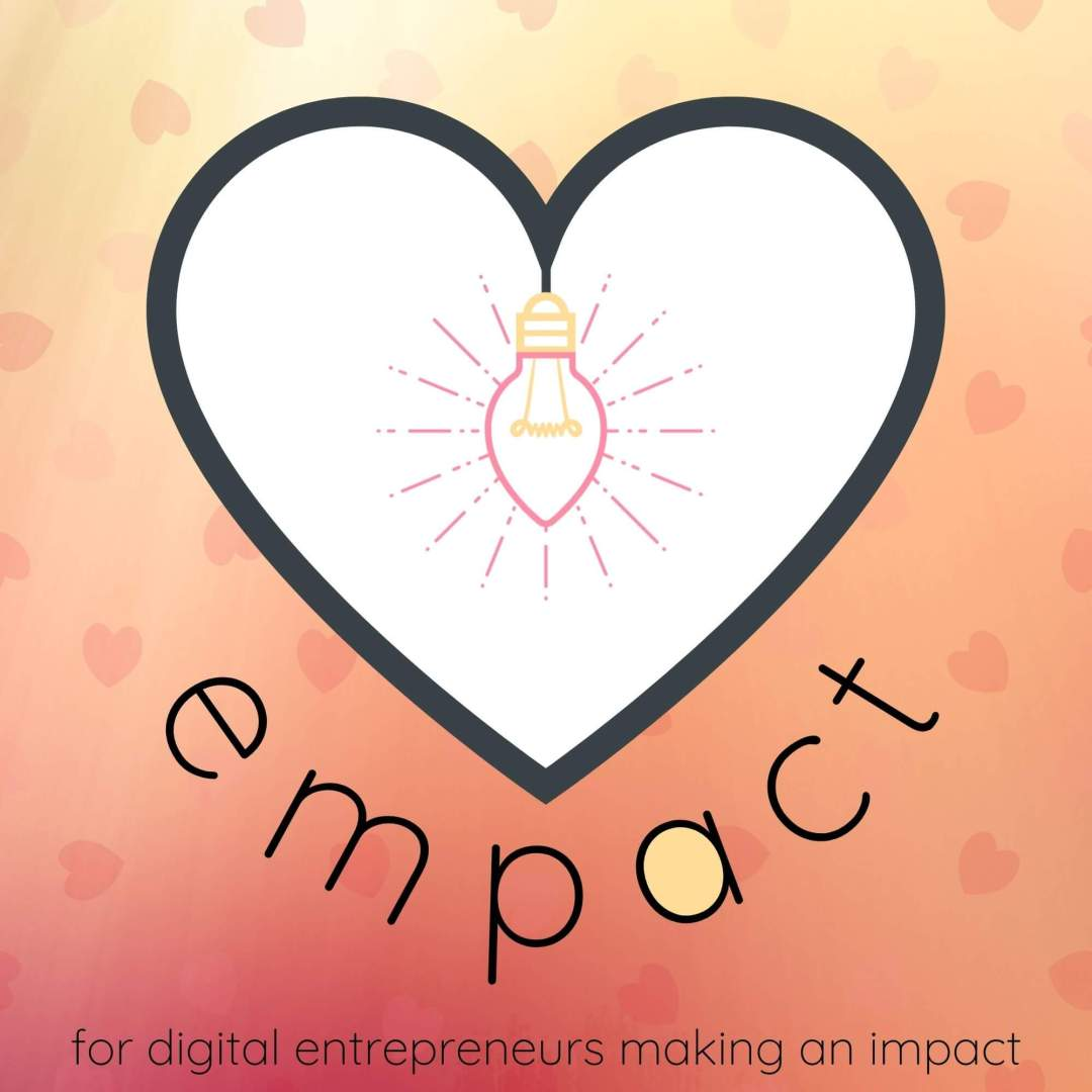 empact podcast digital entrepreneurs impact