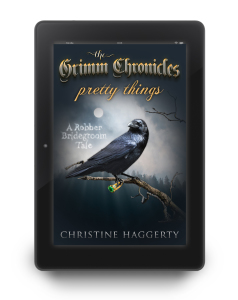 Ebook of Pretty Things, by Christine Haggerty ~ PG13 dark fantasy