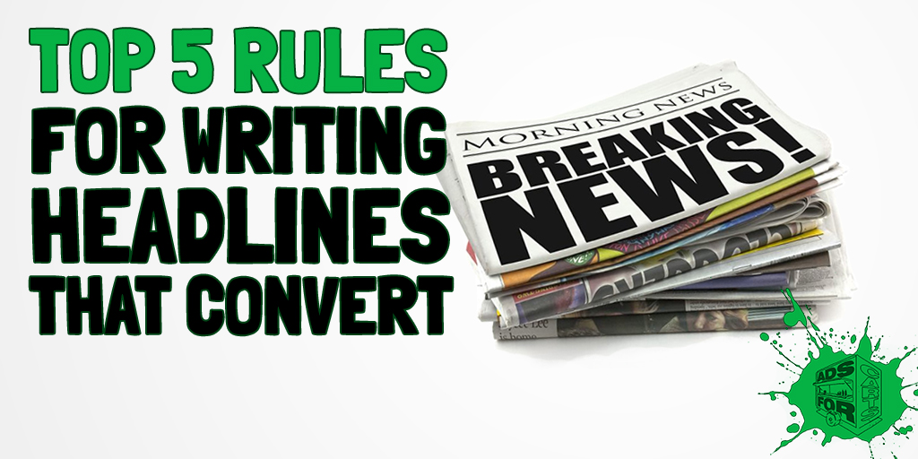 Top-5-Rules-For-Writing-Headlines-That-Convert