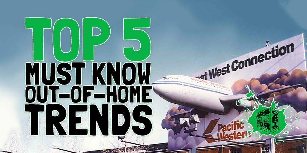 5-Must-Know-Out-Of-Home-Advertising-Trends