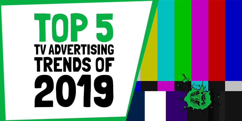 Top-5-TV-Advertising-Trends-Of-2019