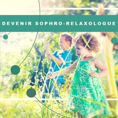 Devenir sophro-relaxologue