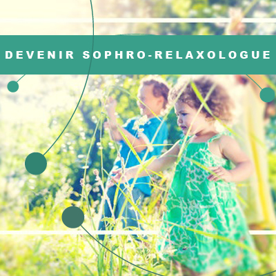 Devenir sophro-relaxologue