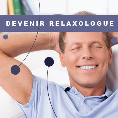 Devenir relaxologue