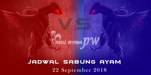 Jadwal Sabung Ayam 22 September 2018
