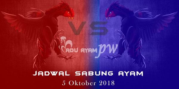 Jadwal Sabung Ayam 5 Oktober 2018