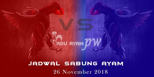 Jadwal Sabung Ayam 26 November 2018