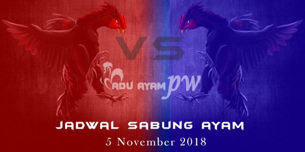 Jadwal Sabung Ayam 5 November 2018