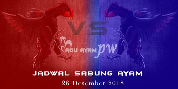 Jadwal Sabung Ayam 28 Desember 2018