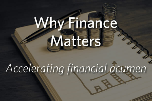 Build The Financial Acumen Needed To Make Sound Business