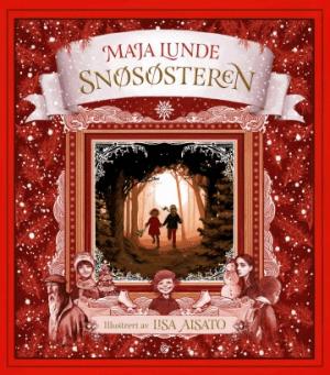 Snøsøsteren - Julekalenderboken