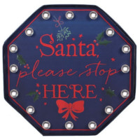 Santa stop here lysskilt