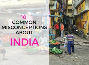 10 Common Misconceptions About India