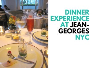 Dinner Experience At Jean-Georges NYC