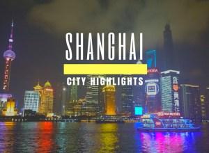 Shanghai City Highlights