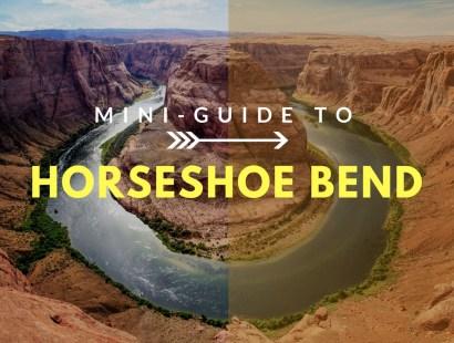 Mini-Guide to Horseshoe Bend