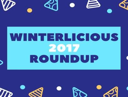 Winterlicious 2017 Roundup