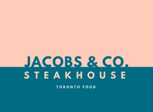 Toronto Food:  Jacobs & Co. Steakhouse
