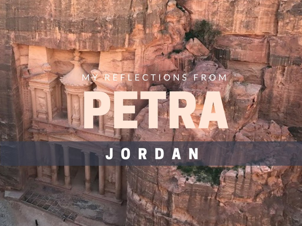 Reflections from Petra Jordan