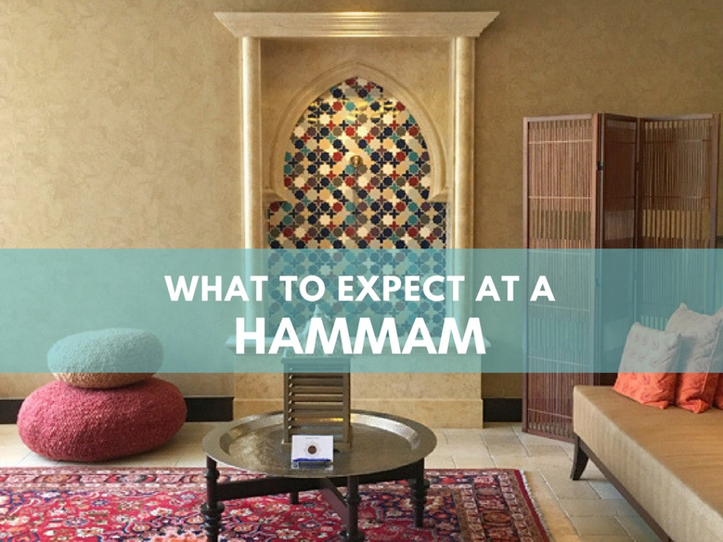 What to Expect at a Hammam