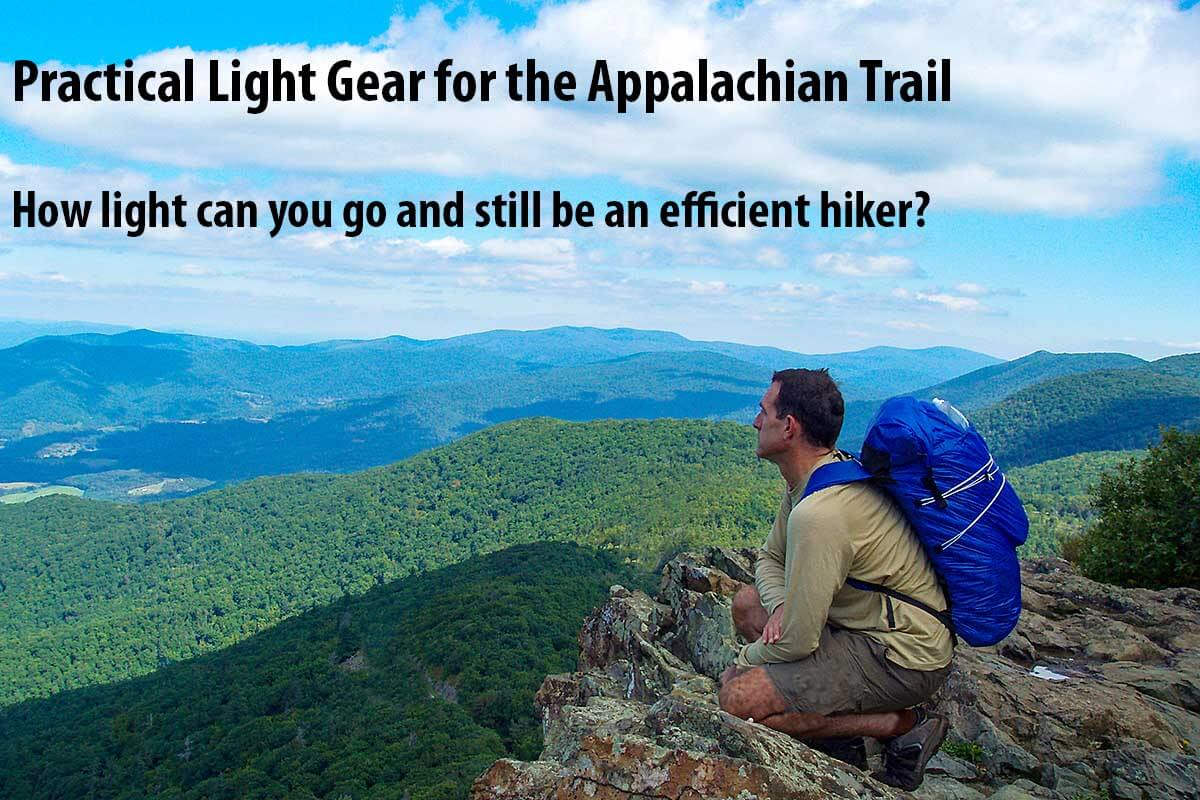 2016 update i have redone this with a a new post 5 pound practical ultralight backpacking gear list which i believe is a far better approach to light on