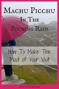 Everyone wants their day at Machu Picchu to be perfect and a lot of that depends on the weather. Here's how to have an amazing experience, even in the rain! #machupicchu #Peru #southamerica #rain #outdoors #explore #weather #travel #traveltips