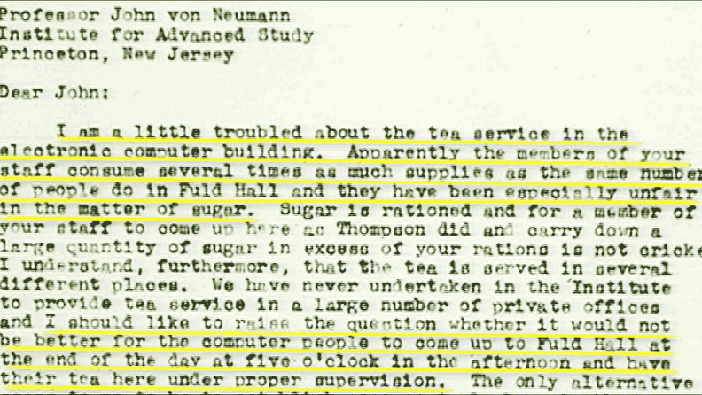 Letter to Professor John von Neumann about the computer operators consuming too much sugar. Hackers has always been hackers.