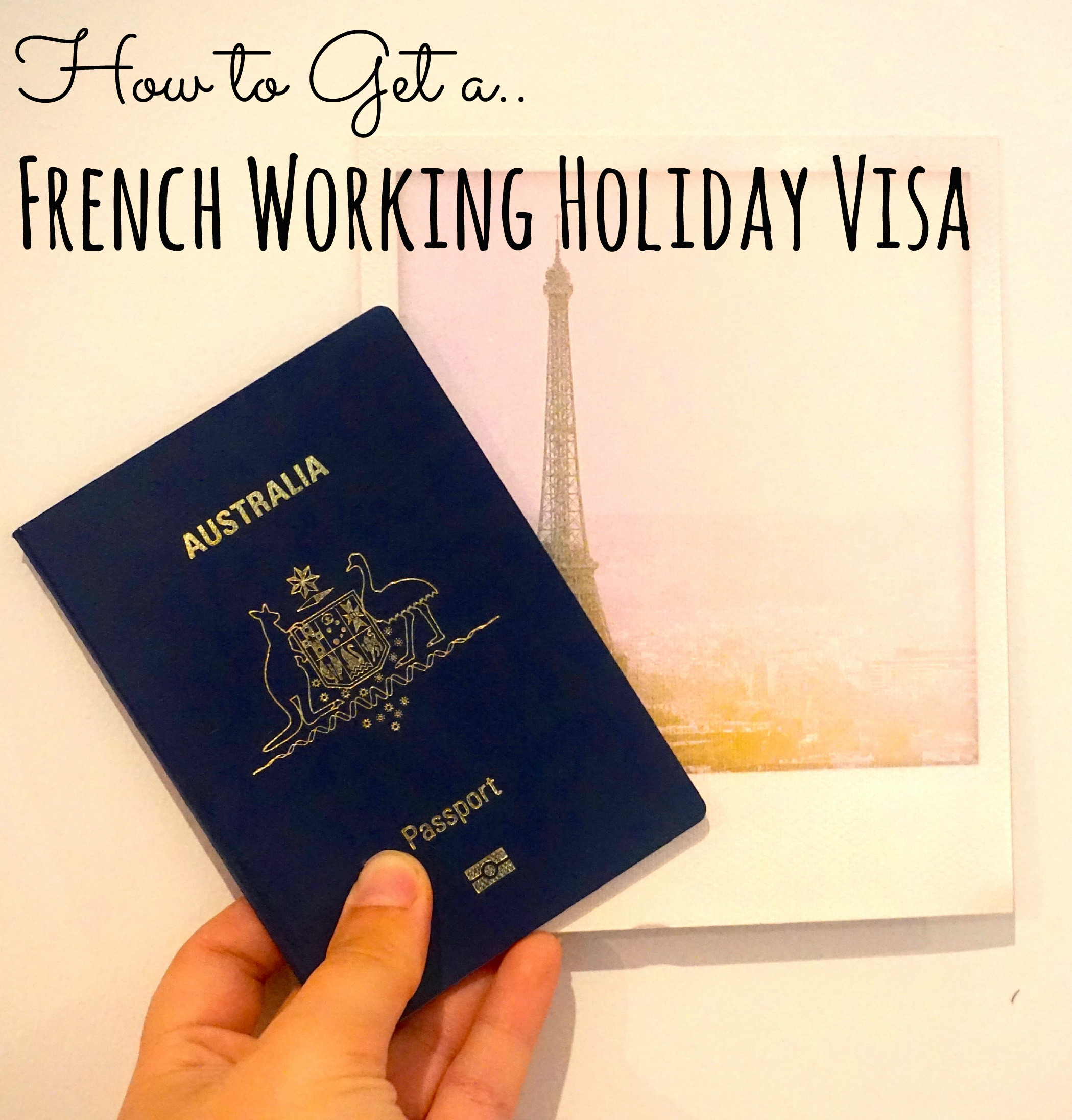 How To Get A French Working Holiday Visa Adventure Lies