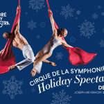 Take your Holiday to new Heights with Cirque de la Symphonie