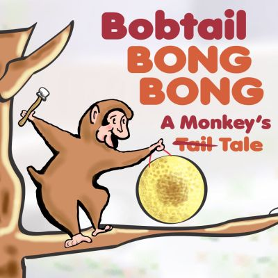 GIVEAWAY: Bobtail Bong Bong: A Monkey's Tale at InterAct Story Theatre