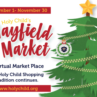 Holy Child's Virtual Mayfield Market