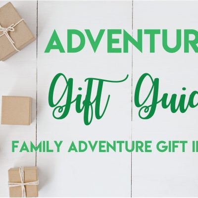 Holiday Gift Guide: Family Adventure Gift Ideas