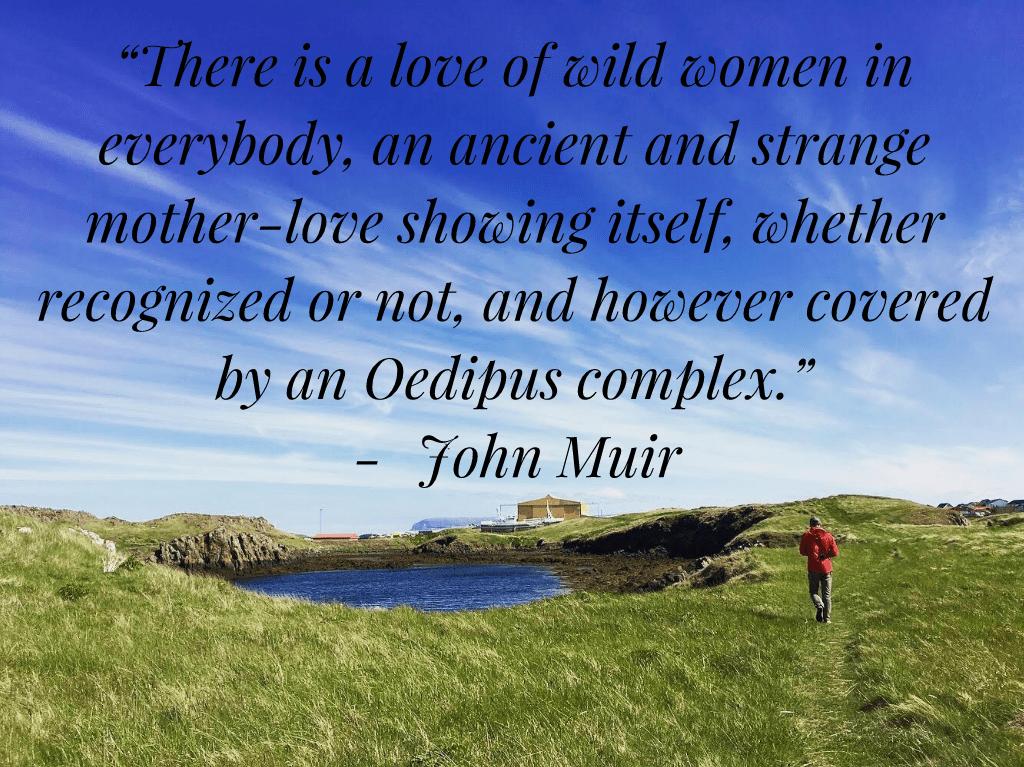 8 Inspirational John Muir Quotes Adventure Protocol