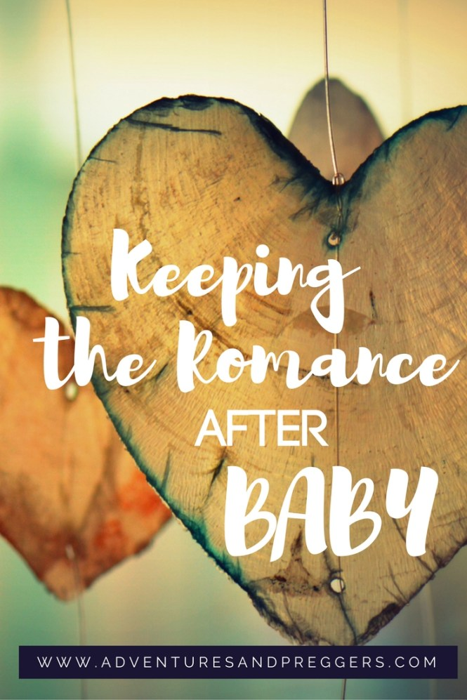 How to Keep the Romance Alive After Baby. Date and romance ideas for you and your partner. Click to read more!