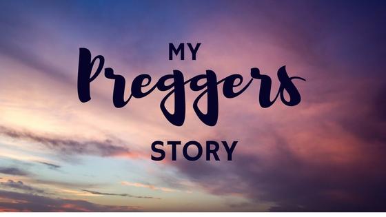 My Preggers Story